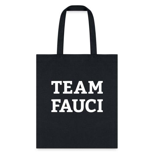 Team Fauci - Tote Bag