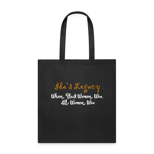 When Black Women Win, All Women Win - Tote Bag