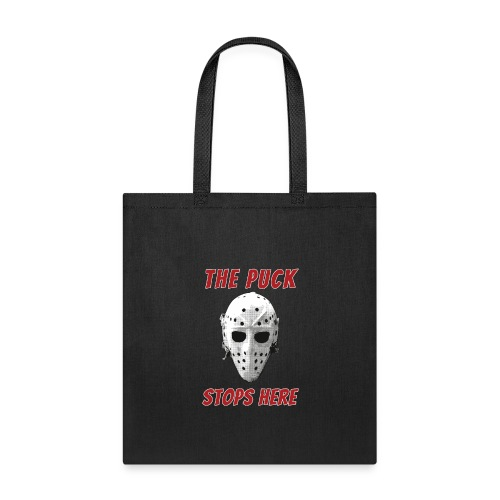 The Puck Stops Here - Tote Bag