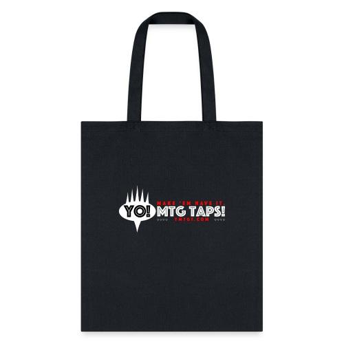 YMTGT: Make 'Em Have It! - Tote Bag