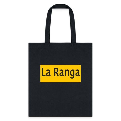 La Ranga gbar - Tote Bag