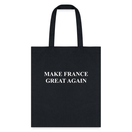 Make France Great Again - Tote Bag