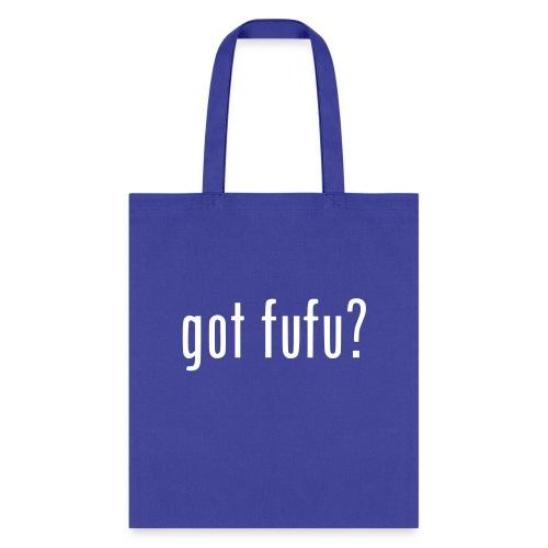 gotfufu-white - Tote Bag