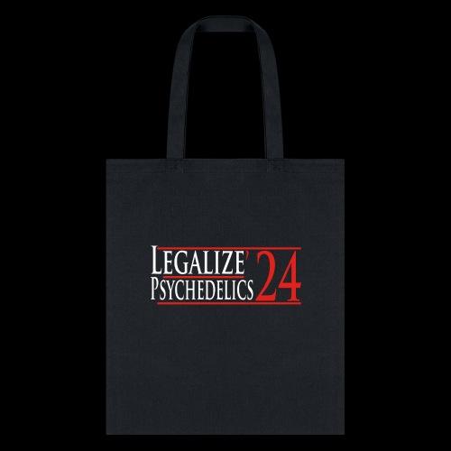 Legalize Psychedelics - Tote Bag