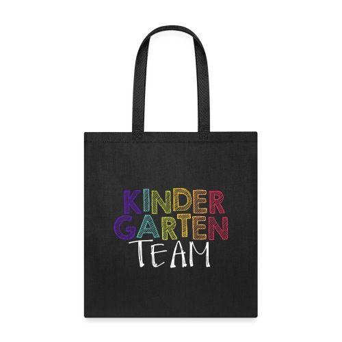 Kindergarten Team Grade Level Team Teacher T-Shirt - Tote Bag