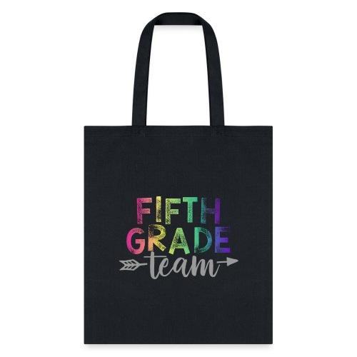 Fifth Grade Team Teacher T-Shirts Rainbow - Tote Bag