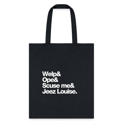 Midwest Series: Welp - Tote Bag