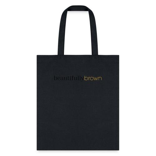 beautifullybrown - Tote Bag
