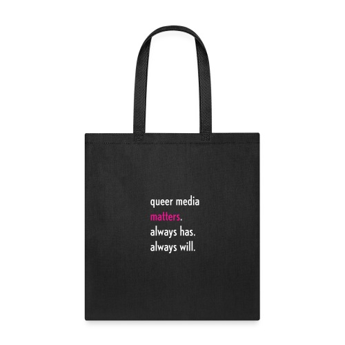 Queer Media Matters Motto - Tote Bag