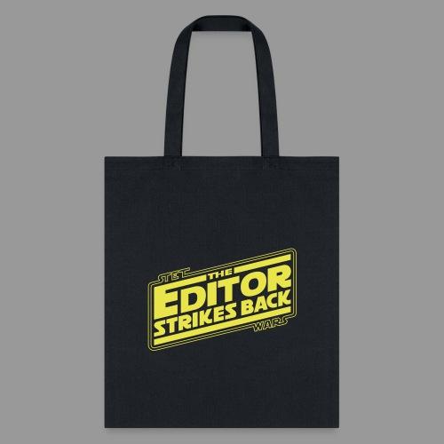 The Editor Strikes Back - Tote Bag