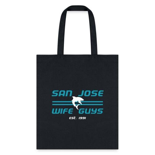 San Jose Wife Guys - Tote Bag