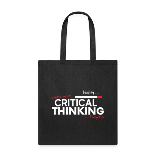Critical Thinking in Progress 2 - Tote Bag