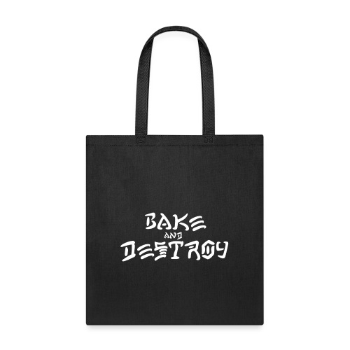 Vintage Bake and Destroy - Tote Bag