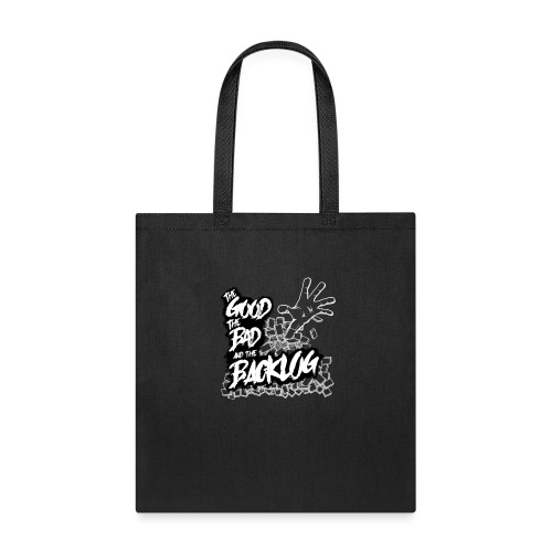 The Good, the Bad, and the Backlog - White logo2 - Tote Bag