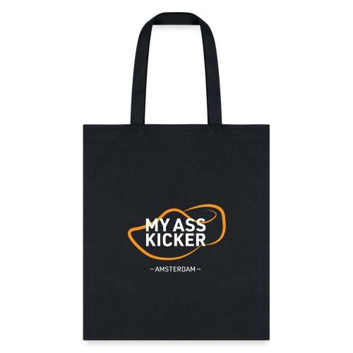MY ASS KICKER - Tote Bag