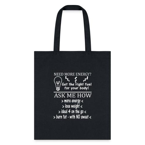 MORE ENERGY - Tote Bag