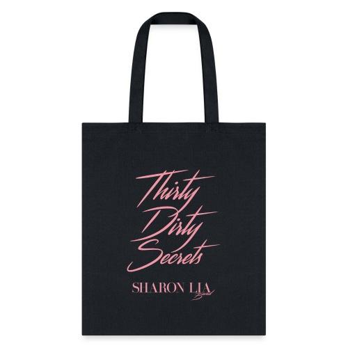 Thirty Dirty Secrets - Tote Bag