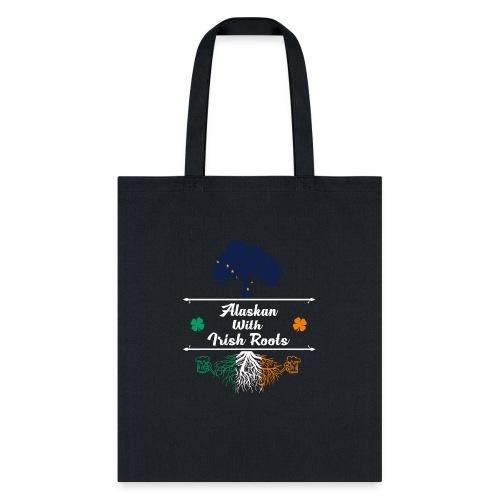 ALASKAN WITH IRISH ROOTS - Tote Bag