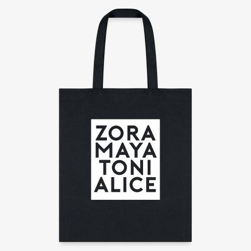 zoramayatonialice - Tote Bag