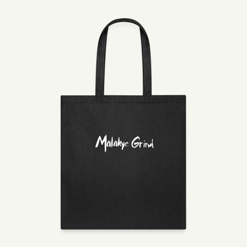 Malakye Grind Rock'n'Roll is Black Series - Tote Bag