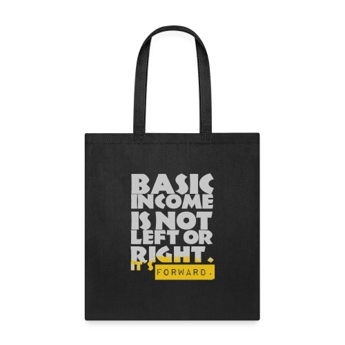 UBI is not Left or Right - Tote Bag