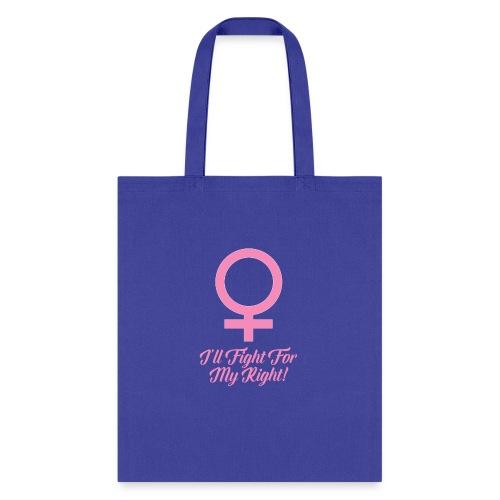 Women's Rights Female Symbol - Tote Bag