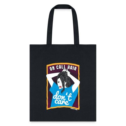 On call hair - Tote Bag