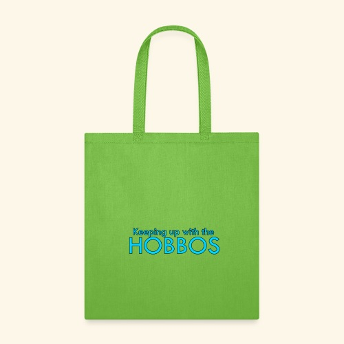 KEEPING UP WITH THE HOBBOS   OFFICIAL DESIGN - Tote Bag