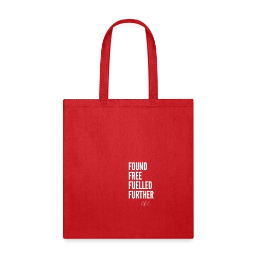FOUND FREE FUELLED FURTHER - Tote Bag