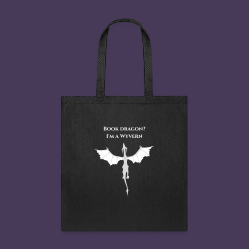 Book dragon? I'm a Wyvern (white) - Tote Bag