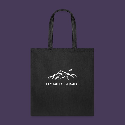 Fly Me to Bedmeg (white) - Tote Bag