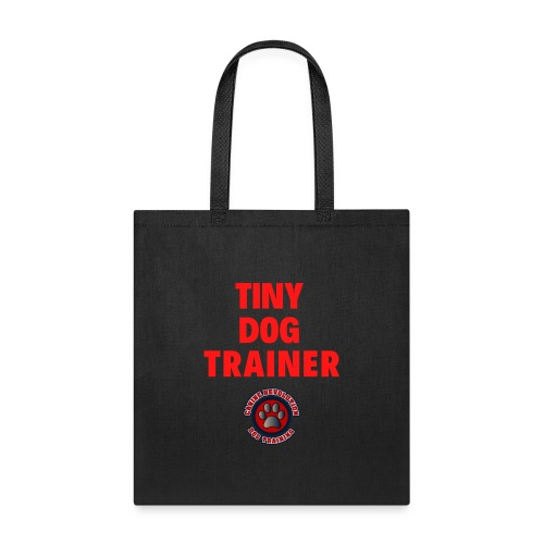 Tiny Dog Trainer - Tote Bag
