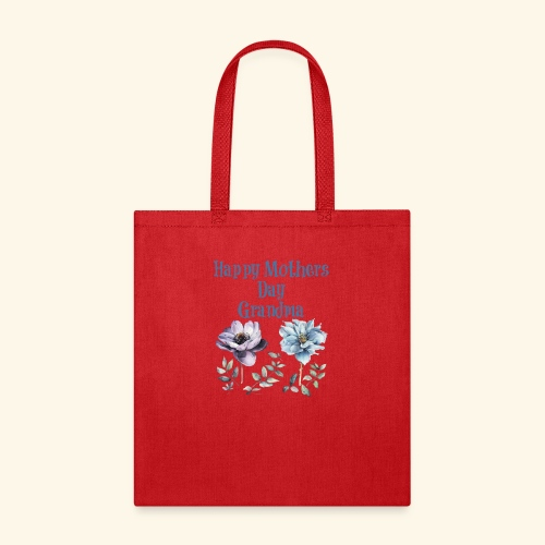 Happy Mothers day Grandma - Tote Bag