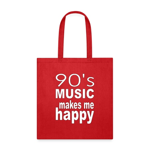 90's Music Makes Me Happy - Tote Bag