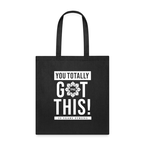 You Totally Got This - White - Tote Bag