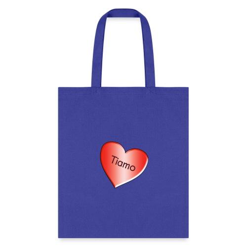 Tiamo I love you - Tote Bag