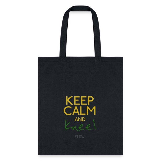 Keep Calm and Kneel