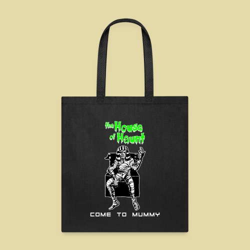 HoH Come to Mummy - Tote Bag