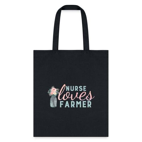 Nurse Loves Farmer - Tote Bag