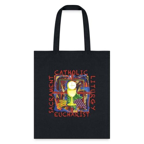 Catholic • Sacrament • Liturgy • Euharist - Tote Bag