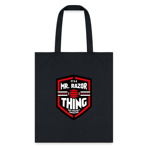 It's a Mr Razor Thing Trini - Tote Bag