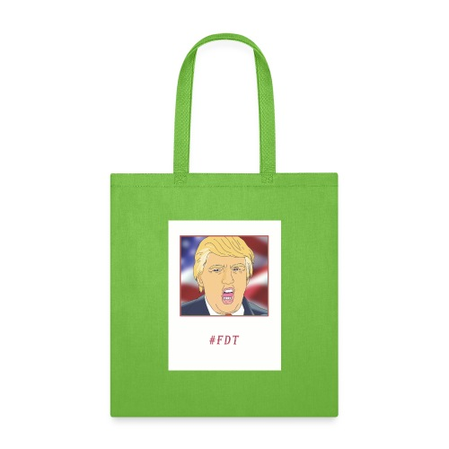 Fuck Donald Trump! - Tote Bag