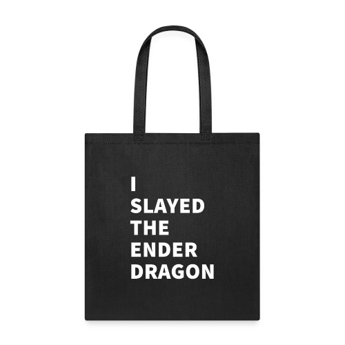 I SLAYED THE ENDER DRAGON (Light) - Tote Bag