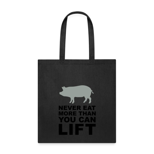 Never eat more than you can lift 2c (++) - Tote Bag