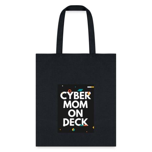 CyberMomOnDeck - Tote Bag