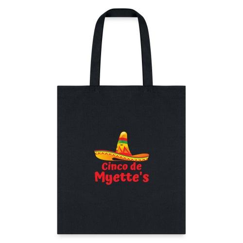 Cinco de Myette's Hat Design - Tote Bag