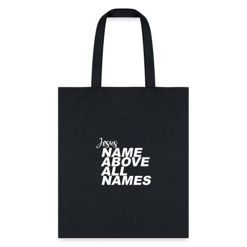 Jesus: Name above all names - Tote Bag