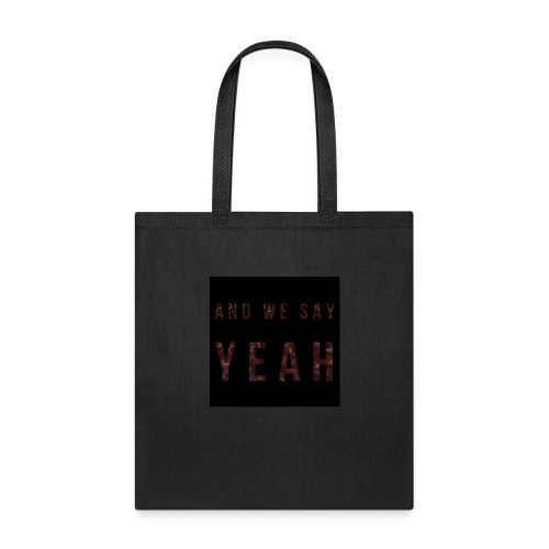 """Yeah"" Lyric - Tote Bag"