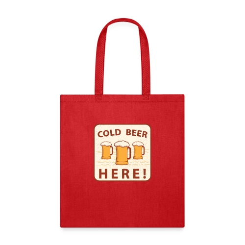 Cold Beer Here - Tote Bag