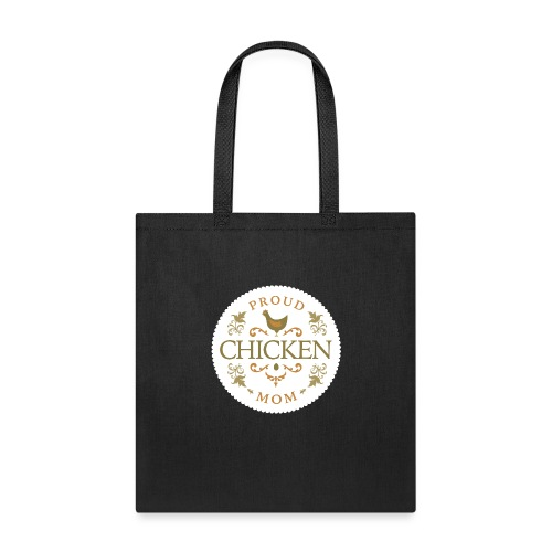proud chicken mom - Tote Bag